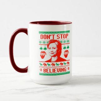 Hillary Christmas - Don't Stop Believing - Mug
