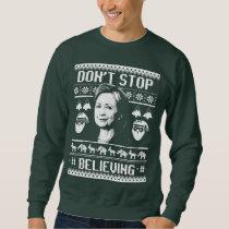 Hillary Christmas - Don't Stop Believing - white - Sweatshirt