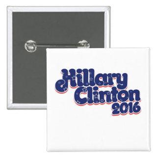 Hillary Clinton 2016 2 Inch Square Button