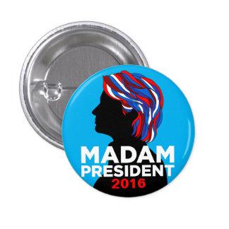Hillary Clinton 2016 Button: Madam President Pinback Button