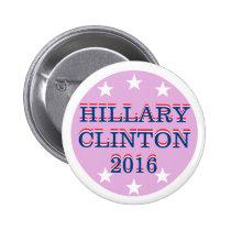 HILLARY CLINTON 2016 by Grassrootsdesigns4u Pinback Buttons