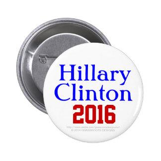 Hillary Clinton 2016 by Grassrootsdesigns4u Pinback Button