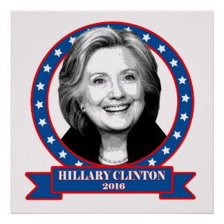 Hillary Clinton 2016 campaign poster. Poster