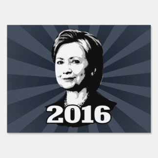 HILLARY CLINTON 2016 Candidate Lawn Sign