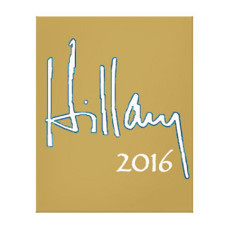 Hillary Clinton 2016 Stretched Canvas Print