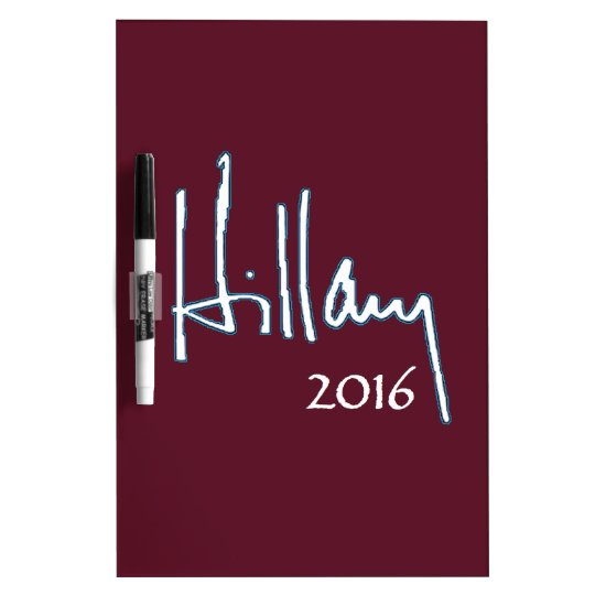 Hillary Clinton 2016 Dry Erase Board