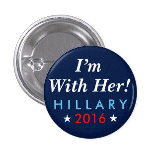 """Hillary Clinton 2016: """"Estoy con ella!"""" Botón Pin Redondo De 1 Pulgada"""