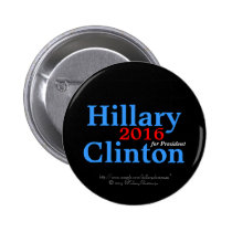 Hillary Clinton 2016 for President Pinback Buttons