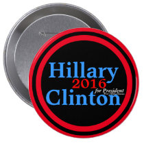 Hillary Clinton 2016 for President Red Accent Ring 4 Inch Round Button