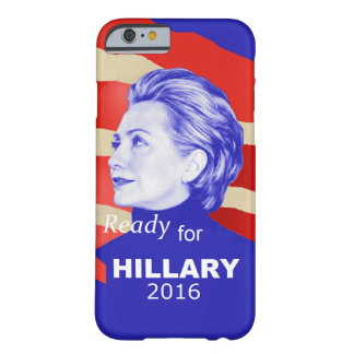 Hillary Clinton 2016 Funda Barely There iPhone 6