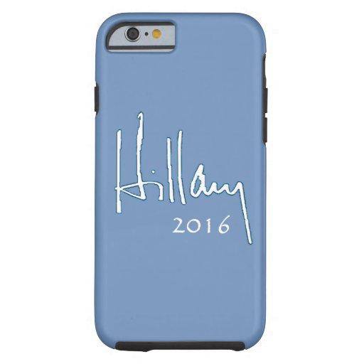 Hillary Clinton 2016 Funda Para iPhone 6 Tough