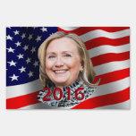 Hillary Clinton 2016 Lawn Sign