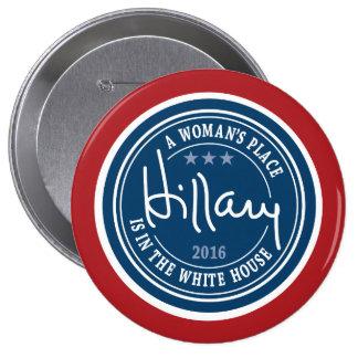 Hillary Clinton 2016 - Mujer en la Casa Blanca Pin Redondo De 4 Pulgadas