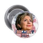 Hillary Clinton 2016 Pin Redondo 5 Cm