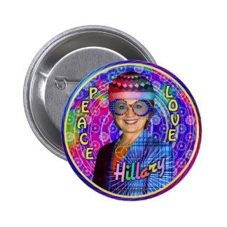 Hillary Clinton 2016 President Hippie Political Button