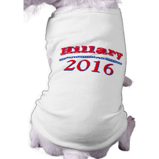 Hillary Clinton 2016 Camiseta Sin Mangas Para Perro