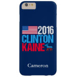 Hillary Clinton 2016 Tim Kaine Funda Barely There iPhone 6 Plus