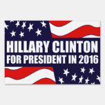 Hillary Clinton 2016 USA Flag Yard Sign