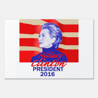 Hillary Clinton 2016 Yard Sign