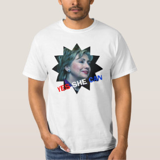 Hillary Clinton 2016 - Yes She Can T-Shirt