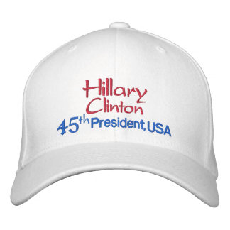 Hillary Clinton 45th President, USA Embroidered Embroidered Baseball Cap