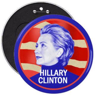 """Hillary Clinton 6"""" Button"""