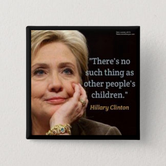 Hillary Clinton & All Children Quote Button