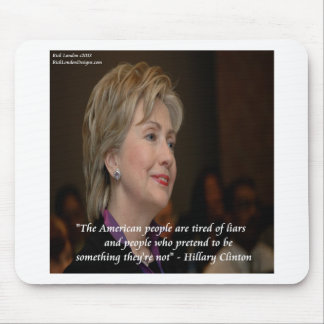 Hillary Clinton Americans Are Tired Quote Mousepads