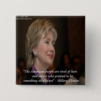 Hillary Clinton Americans Are Tired Quote Pinback Button