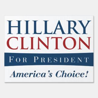 Hillary Clinton: America's Choice for President Yard Sign