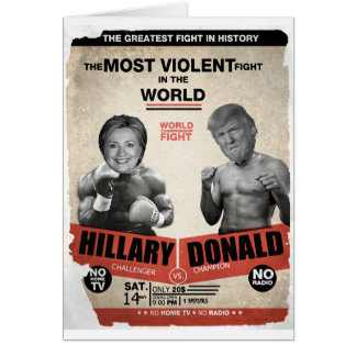 Hillary Clinton and Donald Trump 2016 Greeting Card