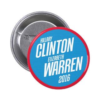 Hillary Clinton - botón de Elizabeth Warren 2016 Pin Redondo De 2 Pulgadas