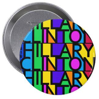 Hillary Clinton colorida 2016 botones Pin Redondo De 4 Pulgadas