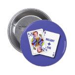 Hillary Clinton como tarjetas de la veintiuna para Pin Redondo De 2 Pulgadas