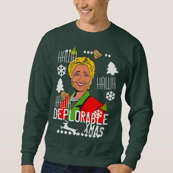 Hillary Clinton Deplorable Ugly Christmas Sweater  