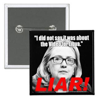 ¡Hillary Clinton el mentiroso! Pin