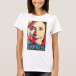 Hillary Clinton - Empress: OHP Ladies Top