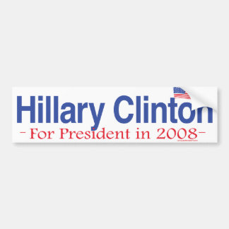 Hillary Clinton For President 2008 Bumper Sticker