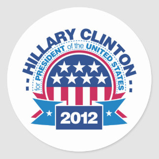 Hillary Clinton for President 2012 Round Stickers