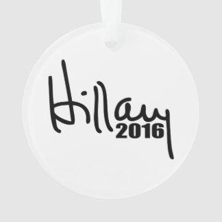 Hillary Clinton For President 2016 Autograph Ornament