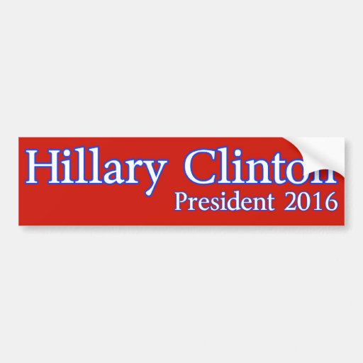 Hillary Clinton for President 2016 Bumper Stickers