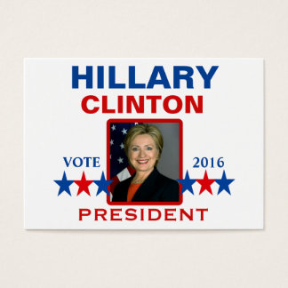Hillary Clinton for President 2016 Business Card