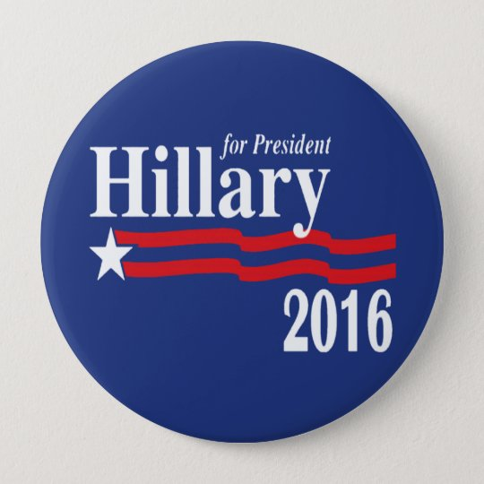 Hillary Clinton For President 2016 Button (XXL)