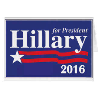 Hillary Clinton for President 2016 Card