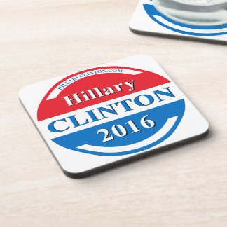Hillary Clinton for President 2016 Drink Coasters