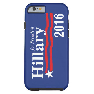 Hillary Clinton For President 2016 iPhone 6 case
