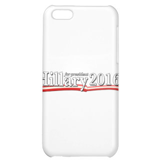 Hillary Clinton for President 2016 Case For iPhone 5C