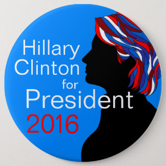 Hillary Clinton for President 2016 Large Button