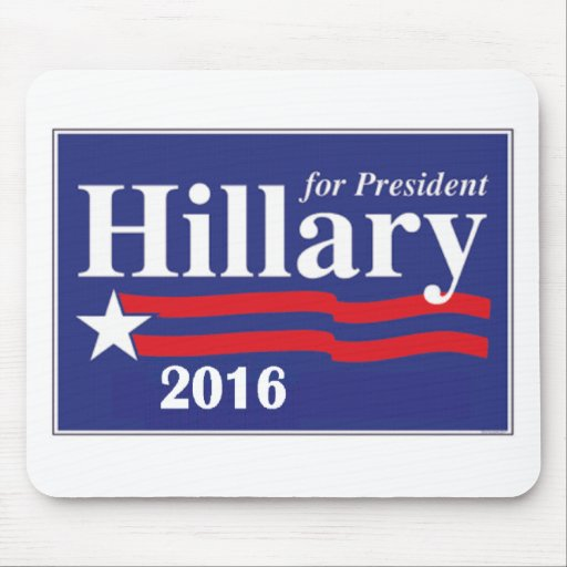 Hillary Clinton for President 2016 Mousepads