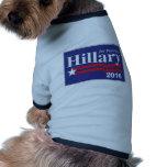 Hillary Clinton for President 2016 Pet Shirt